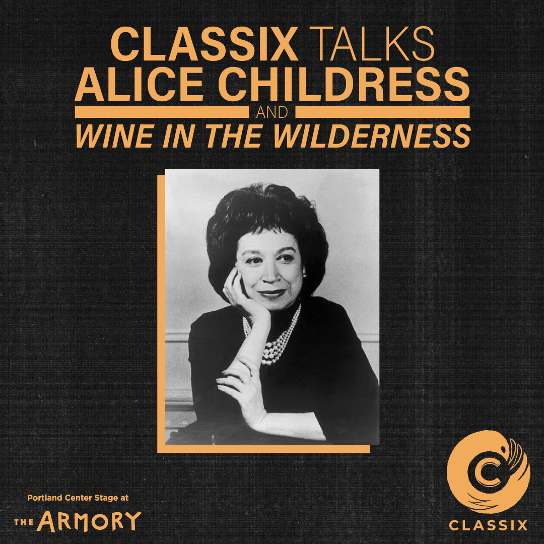 Preview image for Panel Discussion: CLASSIX talks Alice Childress and *Wine in the Wilderness*