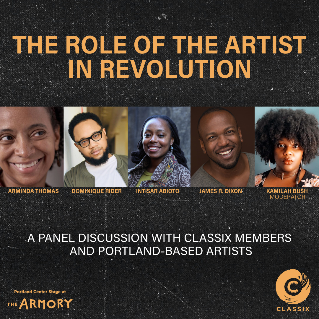 Preview image for The Role of the Artist in Revolution: Panel discussion with CLASSIX featuring Intisar Abioto and James R. Dixon
