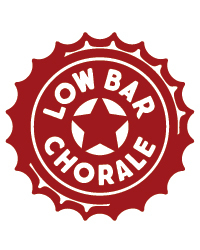 About The Low Bar Chorale