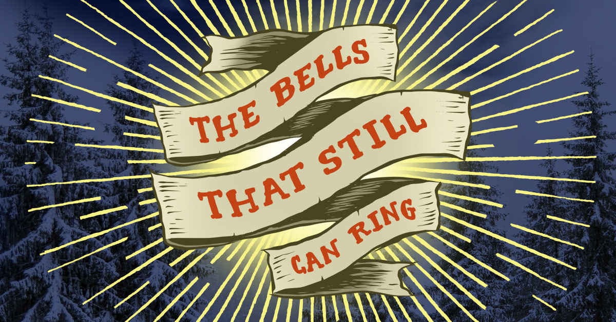 The Bells That Still Can Ring 1200X628 Banner