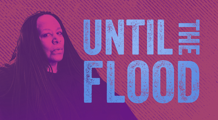 Until The Flood 750X414