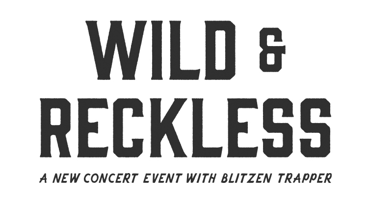 Wild Reckless 750X414 New1
