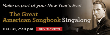 The Great American Songbook Singalong - Dec. 31, 2016, 7:30 pm