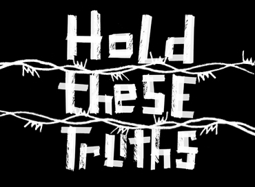 Hold These Truths 370X272