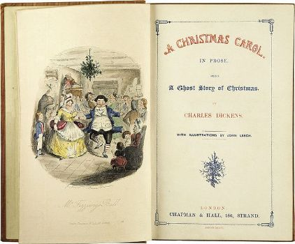 Charles Dickens: A Christmas Carol. In Prose. Being a Ghost Story of Christmas. With Illustrations by John Leech. London: Chapman & Hall, 1843. First edition. Title page.