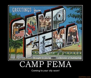 Greetings from Camp FEMA!